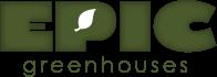 Epic Greenhouses