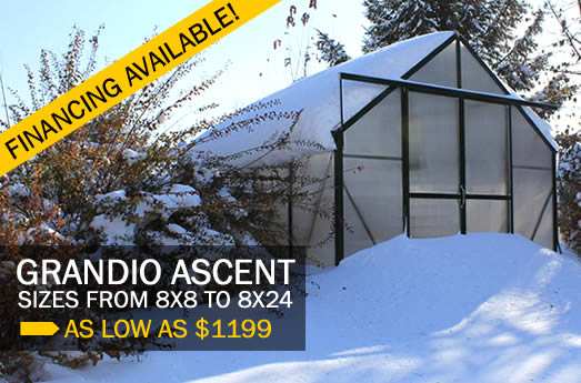 Grandio Ascent greenhouses, as low as $55.32 per month.