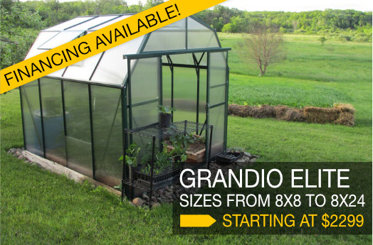 Grandio Elite greenhouses, financing available